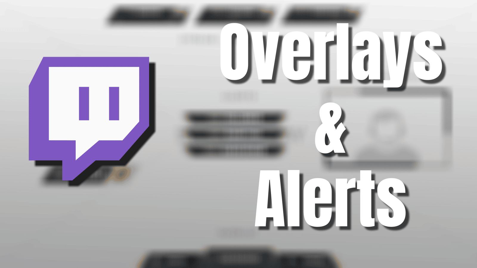 Set up Stream Alerts & Overlays Fast