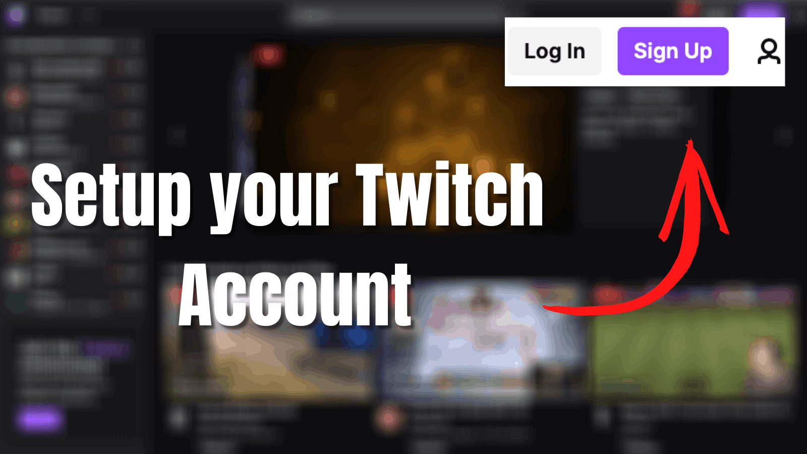 set up your twitch account